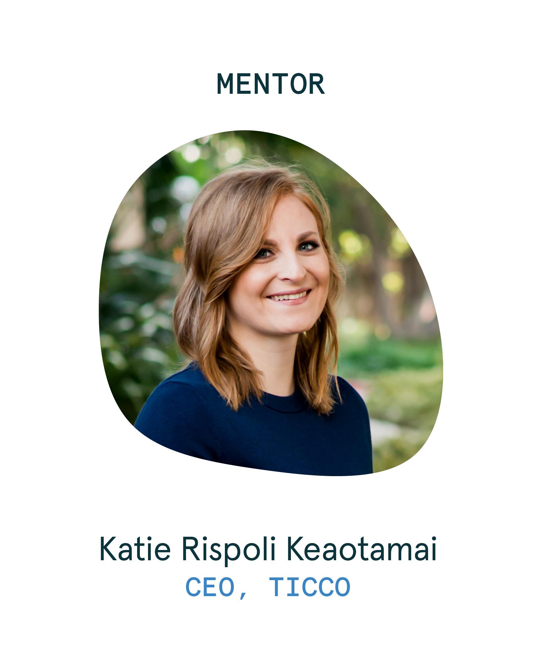 Mentor_Katie Rispoli Keaotamai
