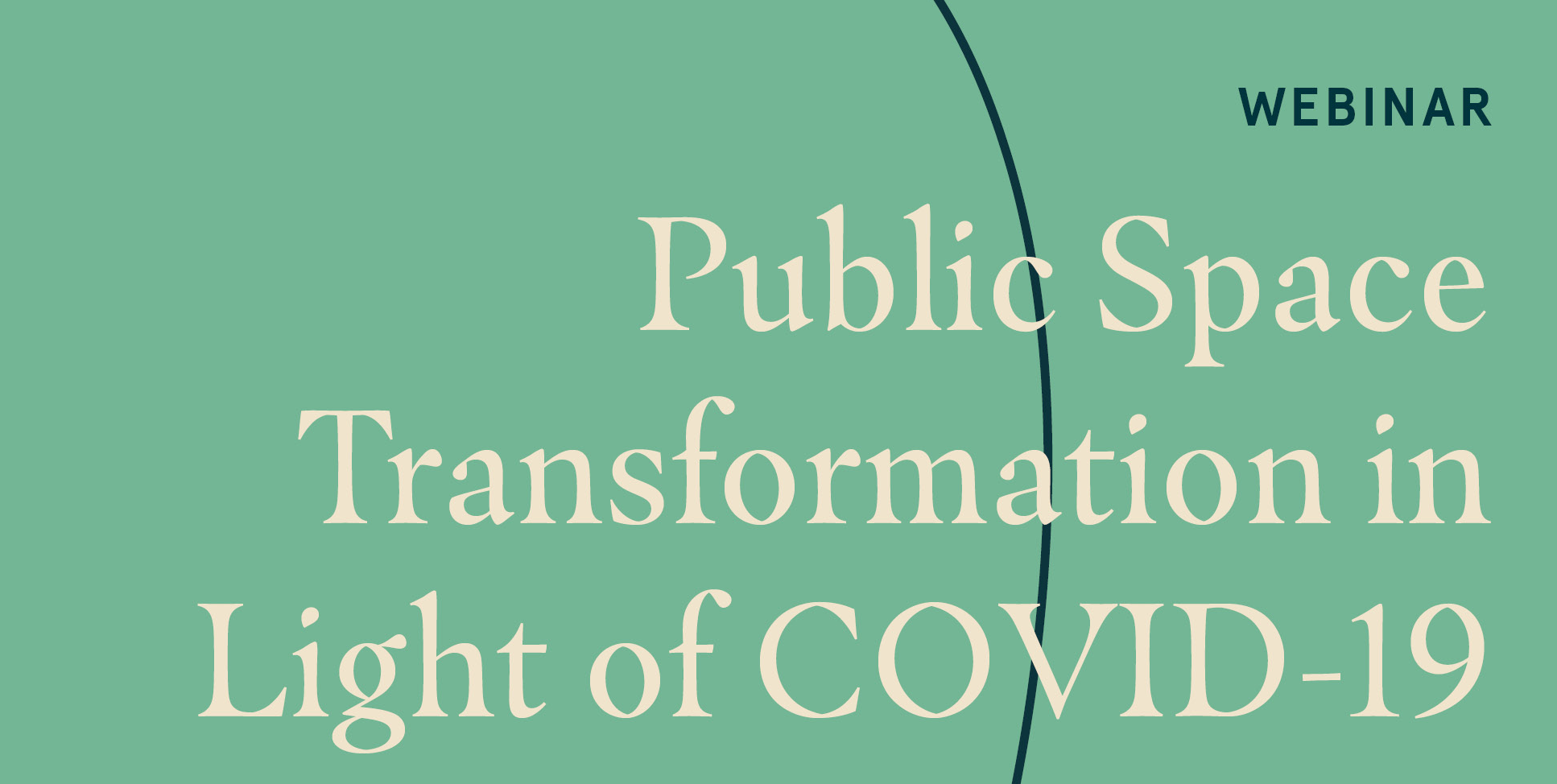 Public Space Transformation in Light of COVID-19