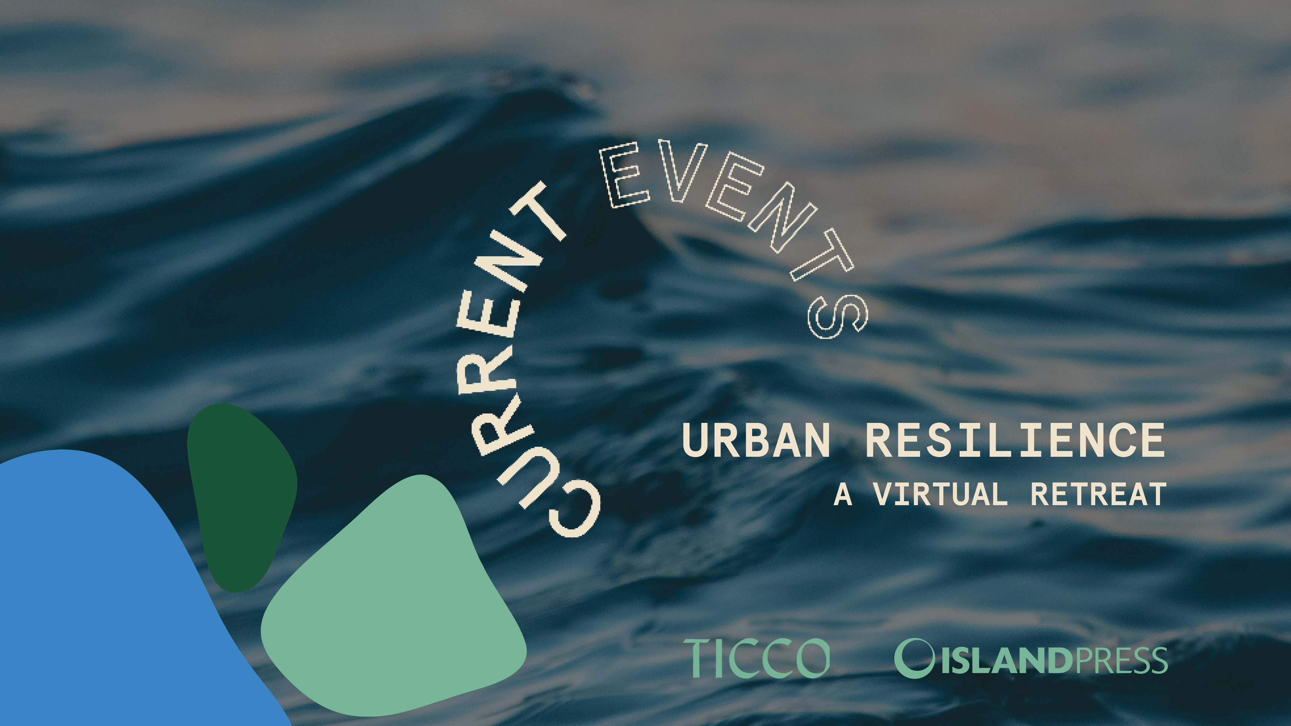Current Events_Urban Resilience