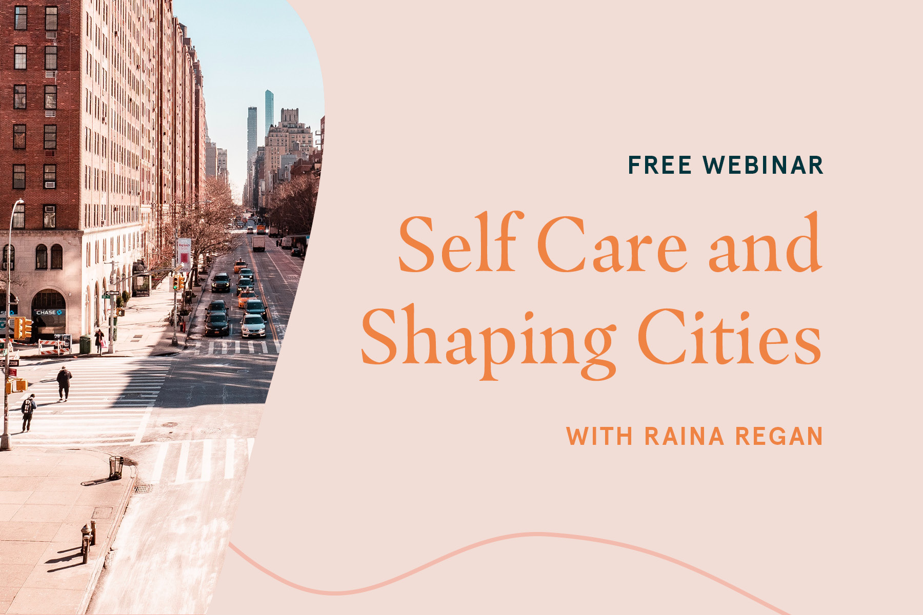 Self Care & Shaping Cities